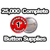 25,000 x Pinned Back Button Supplies 1 inch