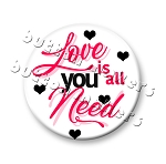 Printable Button Art - Love is All You Need