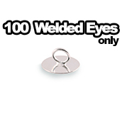100 x Welded Eyes Only
