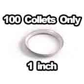 100 x Collets Only 1 inch