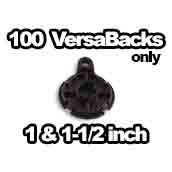 100 x Versabacks Only 1 inch