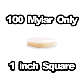 100 x Mylar Only 1 inch Square