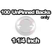 100 x Unpinned Backs Only 1-1/4 inch