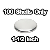 100 x Shells Only 1-1/2 inch