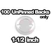 100 x Unpinned Backs Only 1-1/2 inch