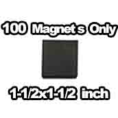 100 x Magnets Only 1-1/2 x 1-1/2 inch