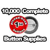 10,000 x Pinned Back Button Supplies 1-3/4 inch