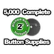 5,000 x Pinned Back Button Supplies 2 inch