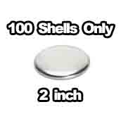 100 x Shells Only 2 inch