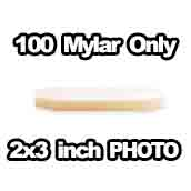 100 x Mylar Only 2x3 inch PHOTO