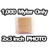 1,000 x Mylar Only 2x3 inch PHOTO