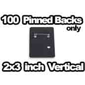 100 x Vertical Pinned Backs Only 2x3 inch
