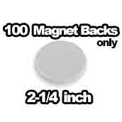 100 x Magnet Backs Only 2-1/4 inch