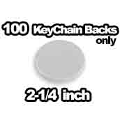 100 x Key Chain Backs Only 2-1/4 inch