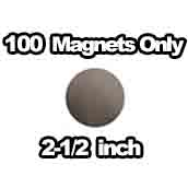 100 x Magnets Only 2-1/2 inch