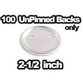100 x Unpinned Backs Only 2-1/2 inch