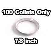 100 x Collet Only 7/8 inch