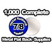 1,000 x Metal Flat Back Supplies 7/8th inch