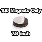 100 x Magnets Only 7/8 inch