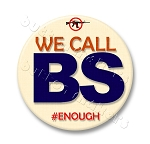 Printable Button Art  - We Call BS