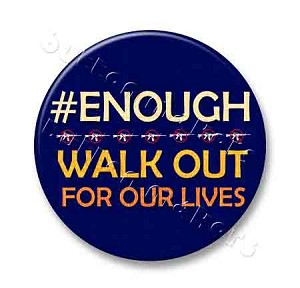 Printable Button Art  - Walk Out For Our Lives